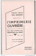 Buvard Imprimerie Ouvrière - Montceau Les Mines - Très Bon état - O