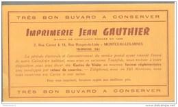 Buvard Imprimerie Gauthier - Montceau Les Mines - Bon état - Buvards, Protège-cahiers Illustrés