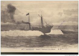 CPA - Bayonne - Navire Rentrant à La Barre - Circulée 1919 - Bayonne