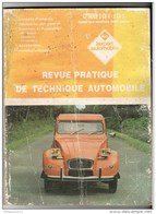 Revue Pratique De Technique Automobile - Citroën 2 CV 4 - 2 CV 6 Jusqu'au Modèle 1987 Inclus - Etat Moyen - Auto