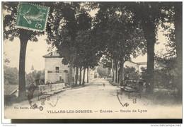 CPA Villars Les Dombes - Entrée - Route De Lyon - Circulé - Villars-les-Dombes