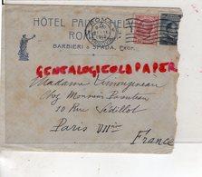 ITALIE- ROMA- ROME- RARE LETTRE HOTEL PAIX ET HELVETIA-BARBIERI & SPADA PROPRIETAIRES- MME LIMOUZINEAU PARIS 1912 - Italy