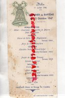 86- LOUDUN - RARE DEJEUNER DE BAPTEME 12 OCTOBRE 1947- IMPRIMERIE FIRMIN BLANCHARD- CLOCHE -TERNAY 1941-ROCHE VERNAIZE - Menus