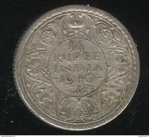 1/4 Roupie Inde / India 1940 TTB - Inde