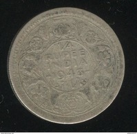 1/4 Roupie Inde / India 1943 TB+ - Inde