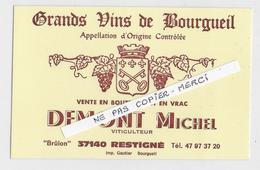 37 - RESTIGNE  - VIN -  BOURGUEIL - DEMONT Michel - Carte Publicitaire - Autres Collections