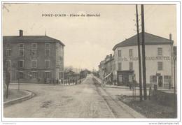CPA Pont D'Ain - Place Du Marché - Circulée En 1912 - Andere Gemeenten