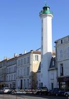 La Rochelle (17)- Phare Du Quai Valin (Edition à Tirage Limité) - La Rochelle