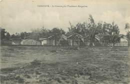 TAMATAVE - La Caserne, Des Tirailleurs Malgaches. - Madagascar