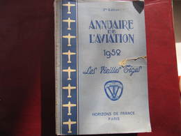 ANNUAIRE DE L'AVIATION 1952 - LES VIEILLES TIGES - HORIZONS DE FRANCE PARIS - Avion