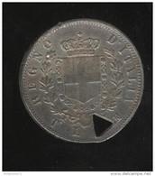 1 Lire Italie 1863 Perforée D'un Triangle - Victor Emmanuel II - Curiosité Numismatique - Italy