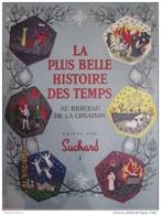 Album De Vignettes Suchard - La Plus Belle Histoire Des Temps - Volume 1 De 1956 -  Complet - Albums & Catalogues