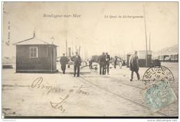 CPA Boulogne Sur Mer - Le Quai De Déchargement - Circulée En 1906 - Boulogne Sur Mer