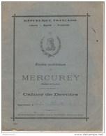 Cahier D'écolier - Ecole Publique De Mercurey - Papeterie Classique Boyer à Chalon Sur Saône - 1908 - Vecchi Documenti