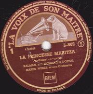 78 Trs - 30 Cm - Etat TB - LA PRINCESSE MARITZA  POT-POURRI 1re Et 2e Parties  MAREK WEBER Et Son Orchestre - 78 T - Disques Pour Gramophone