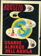 123 ABRUZZO , GRANDE ALBERGO DELL' AQUILA  , VECCHIA ETICHETTA ADESIVA - Vecchi Documenti