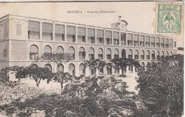 NOUMEA  Casene D'Infanterie - Nouvelle-Calédonie