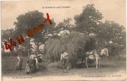 N°823 LE BONHEUR AUX CHAMPS La Rentrée Des Foins - Attelages
