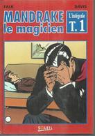 MANDRAKE LE MAGICIEN - L'INTEGRALE T 1  édition SOLEIL - FALK / DAVIS  JUIN 1993 - Mandrake