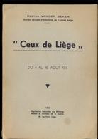 """Hector VANDER BEKEN """"Ceux De Liège"""" Du 4 Au 16 Août 1914 - Oorlog 1914-18"""