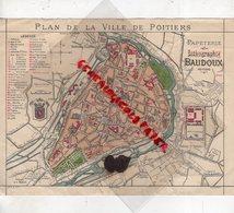 86- POITIERS- CARTE PLAN DE VILLE - PAPETERIE LITHOGRAPHIE BAUDOUX- - Geographical Maps