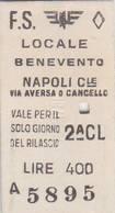 Biglietto  Ferroviario  - Benevento    /  Napoli  C.le  - Lire 400 - Europe