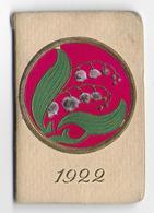 Ancien Calendrier Pour Le Porte Monnaie - Almanach - Publicité Urbaine Assurance - 1922 - Couverture Gaufrée - Muguet - Calendriers