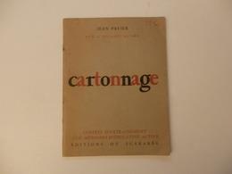 Fascicule De 32 P. Sur Le Cartonnage De Jean Pavier éditions Du Scarabée. - Otros