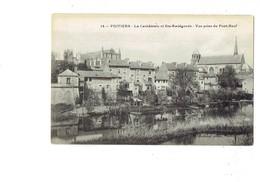Cpa - 86 - POITIERS - La Cathédrale Et Ste Radegonde - Vue Prise Pont Neuf - Travaux échafaudage - Poitiers