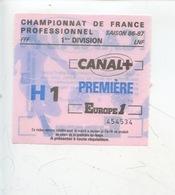 Ticket - Football - Championnat De France Professionnel 1ère Division Saison 1986/87 (loto Pesage Canal) HAC Toulouse - Tickets D'entrée