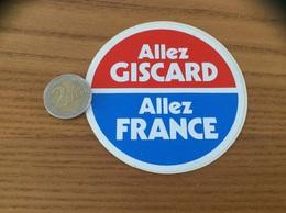 AUTOCOLLANT, Sticker «Allez GISCARD - Allez FRANCE» (politique) - Autocollants