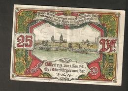 T.  Germany Notgeld Der Stadt Mainz 25 Pfennig 1921 - With Watermark - [11] Local Banknote Issues
