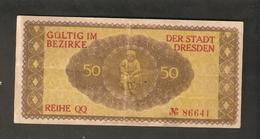 T.  Germany Notgeld Der Stadt DRESDEN 50 Pfennig 1917 / 1919 Reihe QQ No. 86641 - [11] Local Banknote Issues