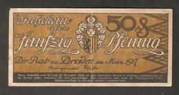 T.  Germany Notgeld Der Stadt DRESDEN 50 Pfennig 1917 / 1919 Reihe HH No. 61371 - [11] Local Banknote Issues