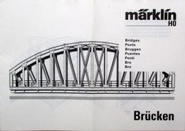 MÄRKLIN H0 Anleitung Brücken Bridges Ponts Bruggen Puentes 1991 Mehrsprachig - Scala HO