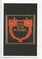 """Motto Dannunziano """"Per Non Dormire"""" (cp Vierge) Il Vittoriale Degli Italiani - Arts"""