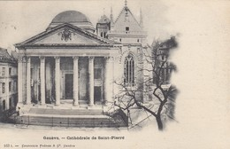 GENEVE, Switzerland, 1900-10s; Cathedrale De Saint-Pierre - GE Geneva