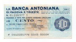Italia - Miniassegno Da Lire 100 Emesso Dalla Banca Antoniana Di Padova E Trieste Nel 1976 - (FDC13008) - [10] Assegni E Miniassegni