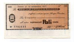 Italia - Miniassegno Da Lire 50 Emesso Dalla Banca Di Trento E Bolzano Nel 1977 - (FDC13009) - [10] Assegni E Miniassegni
