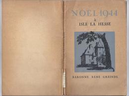 NOËL 1944 A ISLE LA HESSE MALMEDY BARONNE GREINDL RENE + BUCHENWALD 1945 - GUERRE 1939 - 1945 - Guerre 1939-45