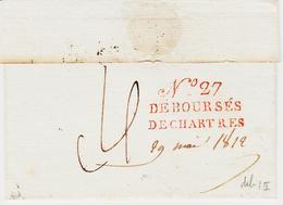 France , DEBOURSE De 27 De Chartres  En 1812 En Rouge  , Provenance Paris    LUXE Ind 18 - Marcophilie (Lettres)