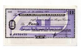 Italia - Miniassegno Da Lire 100 Emesso Dalla Banca Di Trento E Bolzano Nel 1977 - (FDC13012) - [10] Assegni E Miniassegni
