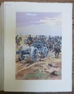 PIERRE ALBERT LEROUX - L'armée Française - Belle Planche Rehaussée Aux Coloris - Vers 1930 - 32 Cm * 24 Cm - Livres, Revues & Catalogues