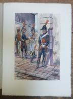 PIERRE ALBERT LEROUX - L'armée Française - Gardes - Belle Planche Rehaussée Aux Coloris - Vers 1930 - 32 Cm * 24 Cm - Altri