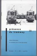 1971 PRESENCE DU TRAMWAY 39 - SCHEPDAAL LIEGE SNCV CHEMINS DE FER G.D. LUXEMBOURG - Geschiedenis