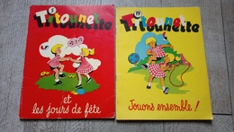Lot 2 Titounette Jouons Ensemble 1962 Les Jours De Fête 1958 De Bourdin  BD Enfantina - Sonstige