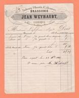 FACTURE BRASSERIE JEAN WEYHAUBT FAUBOURG St QUENTIN 47 BEAUVAIS FABRIQUE DE BIERE DE STRASBOURG ET BIERE ORDINAIRE - 1800 – 1899