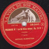 78 Trs - 30 Cm - Etat TB - ARTHUR RUBINSTEIN - POLONAISE N°1 De CHOPIN En Do Dièse Mineur, Op.26N°1 - 1re Et 2e Parties - 78 T - Disques Pour Gramophone
