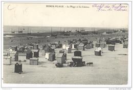 CPA Berck Plage - La Plage Et Les Cabines - Circulée En 1908 - Berck