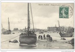 CPA Berck Plage - Préparatifs Pour La Pêche - Circulée En 1908 - Berck